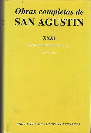 OBRAS COMPLETAS. Tomo XXXI. ESCRITOS ANTIMANIQUEOS (2º): San Agustín.