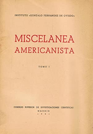 MISCELANEA AMERICANISTA. (Homenaje a D. Antonio Ballesteros: AA.VV.