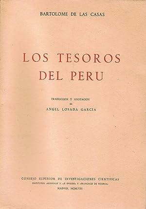 DE THESAURIS IN PERU (1563) * LOS: Las Casas. Bartolomé