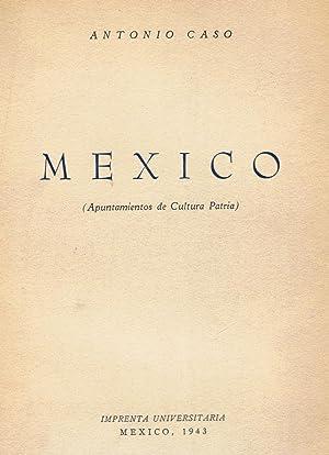 MÉXICO (Apuntamientos de Cultura Patria).: Scholes / Adams.
