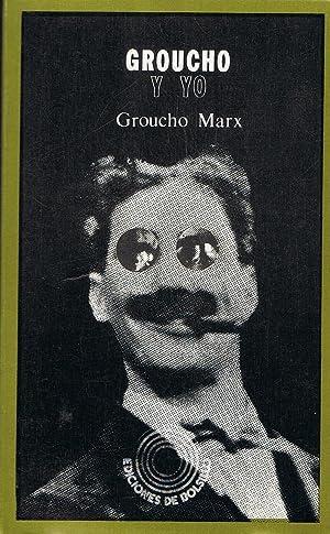 GROUCHO Y YO: Marx. Groucho