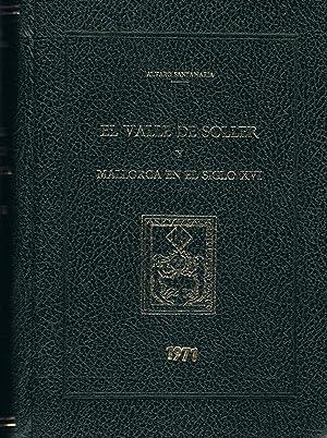 EL VALLE DE SÓLLER Y MALLORCA EN EL SIGLO XVI: Santamaría. Álvaro