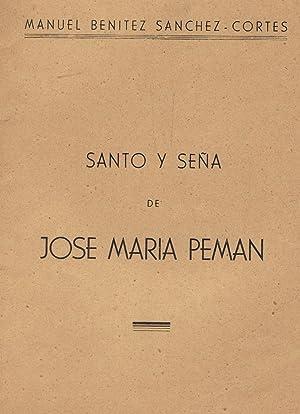 SANTO Y SEÑA DE JOSÉ MARÍA PEMÁN: Sánchez ¿ Cortés.