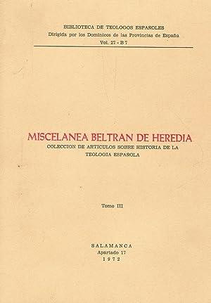 MISCELANEA BELTRÁN DE HERÉDIA. Col. De Artículos sobre historia de la Teolog&...