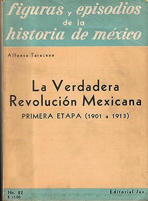 LA VERDADERA REVOLUCIÓN MEXICANA. 7 Tomos: Taracena. Alfonso