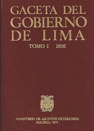 GACETA DEL GOBIERNO DE LIMA 1816 ¿ 1817 ¿ 1818. 3 Tomos: Lima