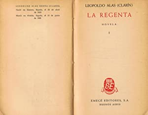 LA REGENTA. 2 Tomos: Alas. Leopoldo, (Clarín). (Zamora, 1852 ¿ Oviedo, 1901).