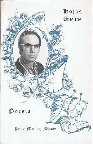 HOJAS SUELTAS. Poesía: Martínez Moreno. Pedro
