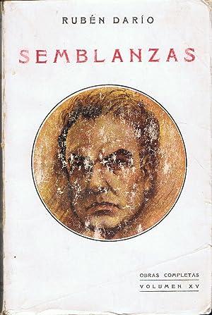 Obras Completas, Vol. XV. SEMBLANZAS: Darío. Rubén,