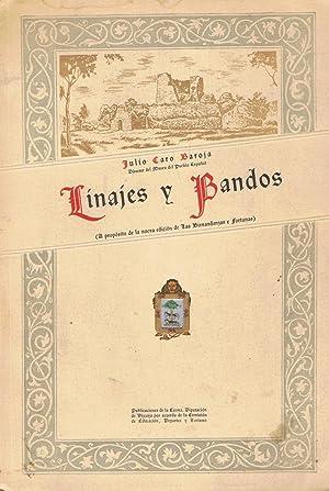LINAJES Y BANDOS. A propósito de la: Caro Baroja. Julio
