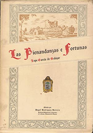 LAS BIENANDANZAS E FORTUNAS. Códice del Siglo: García de Salazar.
