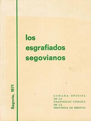 LOS ESGRAFIADOS SEGOVIANOS: F. Alcantara /