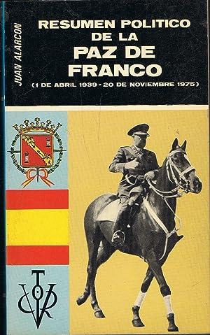 RESUMEN POLÍTICO DE LA PAZ DE FRANCO: Alarcón Benito. Juan