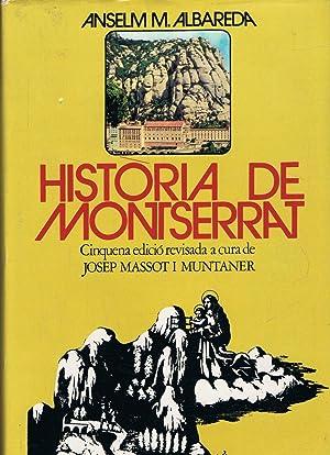 HISTORIA DE MONTSERRAT: Albareda. Anselm M