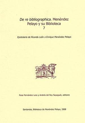 DE RE BIBLIOGRAPHICA. MENÉNDEZ PELAYO Y SU: Fernández Lera y