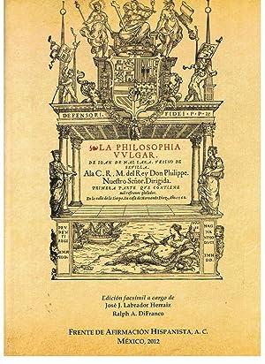 LA PHILOSOPHIA VULGAR. Que contiene Mil Refranes glosados: Mal Lara. Juan de, (Sevilla, 1524 ¿ 1571...
