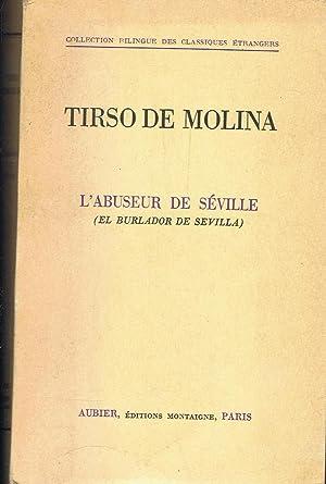 L¿ABUSEUR DE SÉVILLE (El burlador de Sevilla).: Molina. Tirso de,