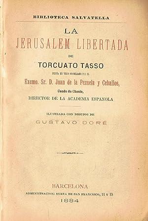 LA JERUSALEM LIBERTADA: Tasso. Torcuato