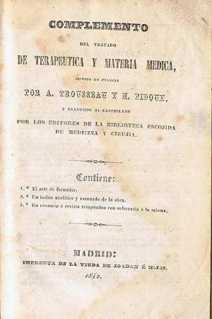 COMPLEMENTO DEL TRATADO DE TERAPEUTICA Y MATERIA: Trousseau / Pidoux