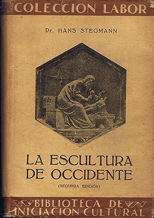 LA ESCULTURA DE OCCIDENTE. Los capítulos relativos: Stegmann. Hans
