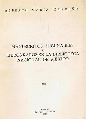 MANUSCRITOS, INCUNABLES Y LIBROS RAROS EN LA: Carreño. Alberto María