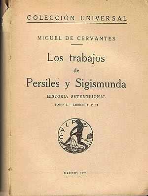 LOS TRABAJOS DE PERSILES Y SIGISMUNDA. Historia: Cervantes Saavedra. Miguel