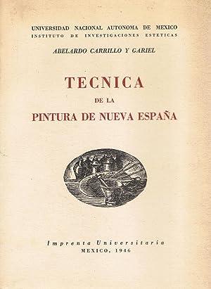TÉCNICA DE LA PINTURA DE NUEVA ESPAÑA: Carrillo y Gariel.