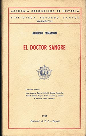 EL DOCTOR SANGRE: Miramon. Alberto