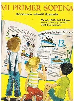 MI PRIMER SOPENA. Diccionario infantil ilustrado. Mas: Bassas Edo. Liberta