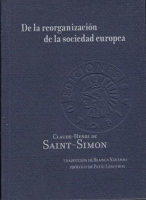 DE LA REORGANIZACIÓN DE LA SOCIEDAD EUROPEA: Saint ¿ Simon.