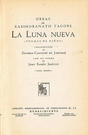 LA LUNA NUEVA (Poemas de niños).: Tagore. Rabindranath