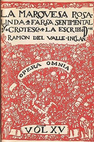 Opera Omnia. Vol. XV. LA MARQUESA ROSALINDA.: Valle Inclan. Ramón