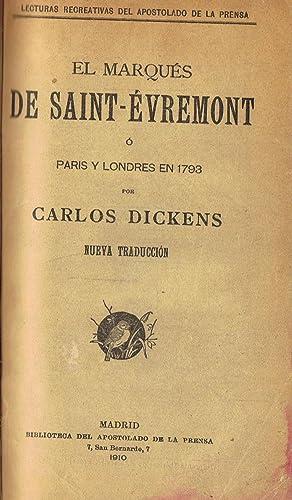 EL MARQUÉS DE SAINT-ÉVREMONT Ó PARIS Y: Dickens. Carlos