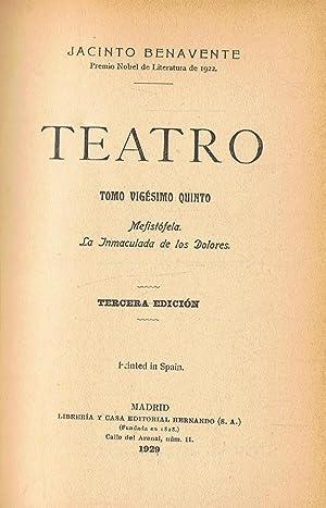 Obras Completas. TEATRO. Tomo XXV. Mefistófela *: Benavente. Jacinto