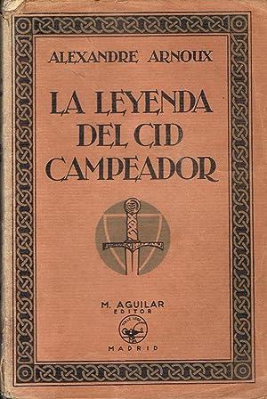 LA LEYENDA DEL CID CAMPEADOR: Arnoux. Alexandre