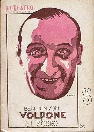 VOLPONE O EL ZORRO: Jonson. Ben, (1573