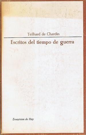 ESCRITOS DEL TIEMPO DE GUERRA. (1916 ¿: Chardin. Teilhard de,