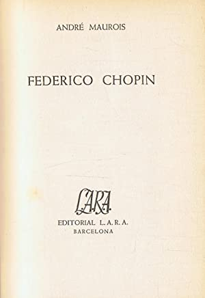 FEDERICO CHOPIN: Maurois. André
