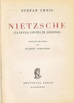 NIETZSCHE (La lucha contra el demonio): Zweig. Stefan