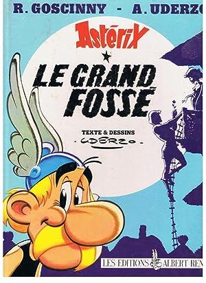ASTÉRIX LE GRAND FOSSÉ * ASTÉRIX CHEZ: Goscinny. R. /