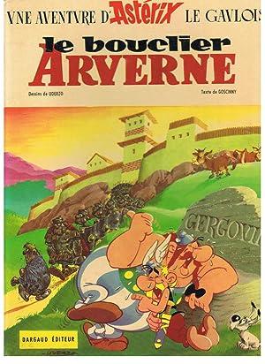 Une Aventure D¿Astérix le Gavlois: LE BOUCLIER: Goscinny. R. /