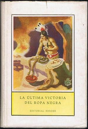 LA ÚLTIMA VICTORIA DEL ROPA NEGRA. Narración: Arens. Bernardo