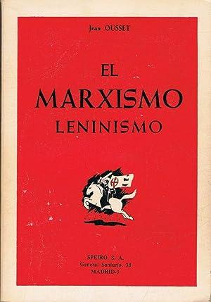 EL MARXISMO LENINISMO: Ousset. Jean