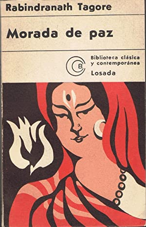 MORADA DE PAZ (Shantiniketan): Tagore. Rabindranath