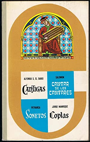 CÁNTIGAS * CANTAR DE LOS CANTARES *: Alfonso X /