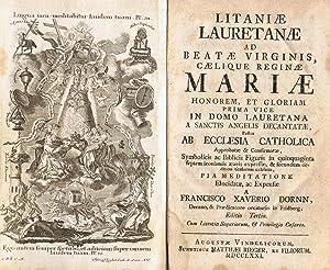 LITANIAE LAURETANAE AD BEATAE VIRGINIS, CAELIQUE REGINAE: Dornn. Francisco Xaverio