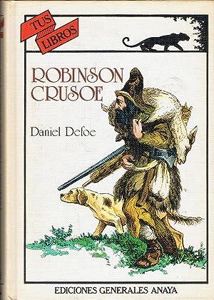 ROBINSON CRUSOE: Defoe. Daniel