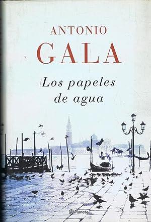 LOS PAPELES DE AGUA: Gala. Antonio