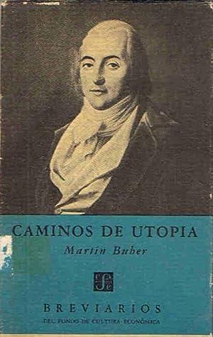 CAMINOS DE UTOPÍA: Buber. Martín