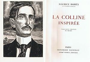 LA COLLINE INSPIRÉE.: Barrés. Maurice,